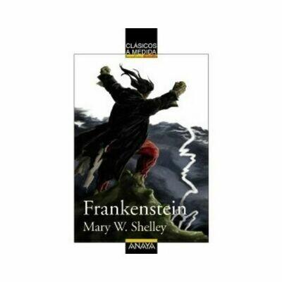 Frankenstein (Clasicos) 14 Años. Anaya