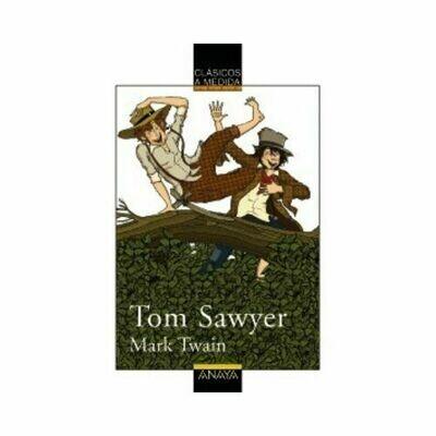 Tom Sawyer (Clasicos) 10 Años. Anaya