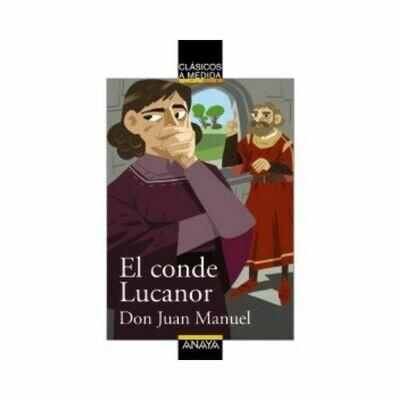 El Conde Lucanor (Clasicos) 14 Años. Anaya