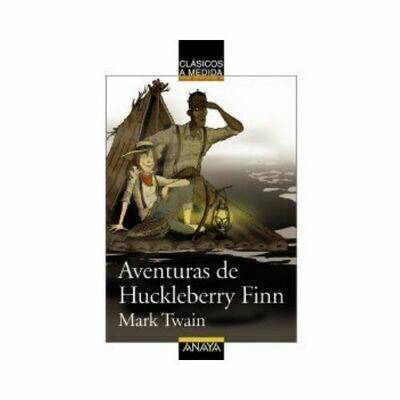 Aventuras de Huckleberry Finn (Clasicos) 10 Años. Anaya