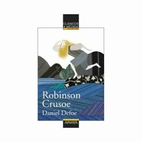 Robinson Crusoe (Clasicos) 12 Años. Anaya