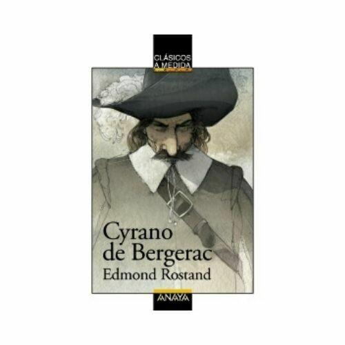 Cyrano de Bergerac (Clasicos) 12 Años. Anaya