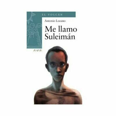 Me Llamo Suleiman. Anaya