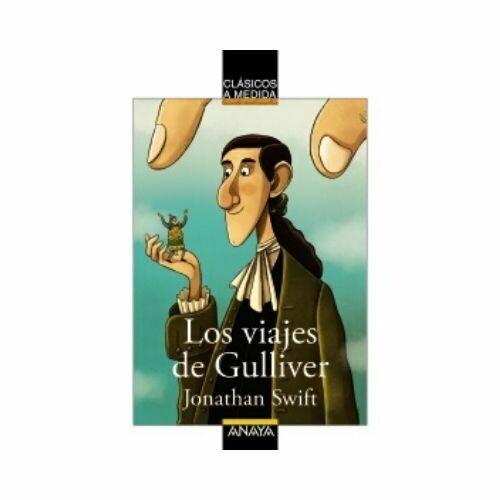 Los Viajes de Gulliver. Anaya