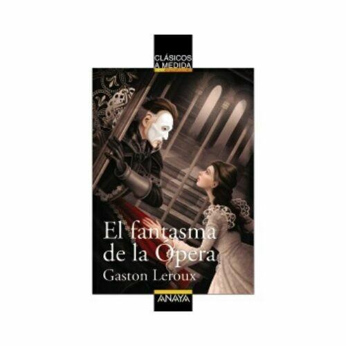 El Fantasma de la Opera. Anaya