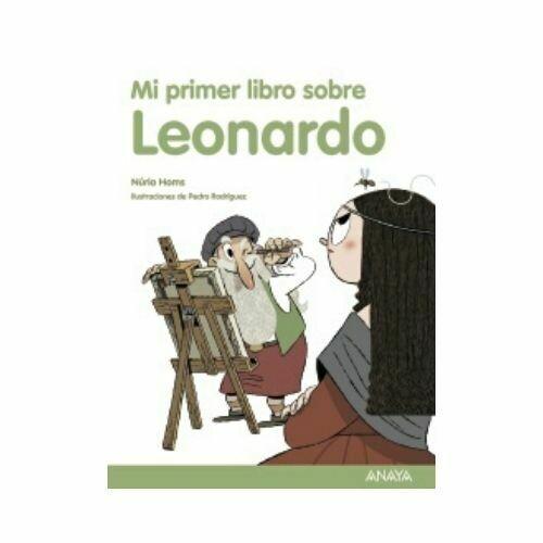 Mi Primer Libro Sobre Leonardo. 5 Años. Anaya
