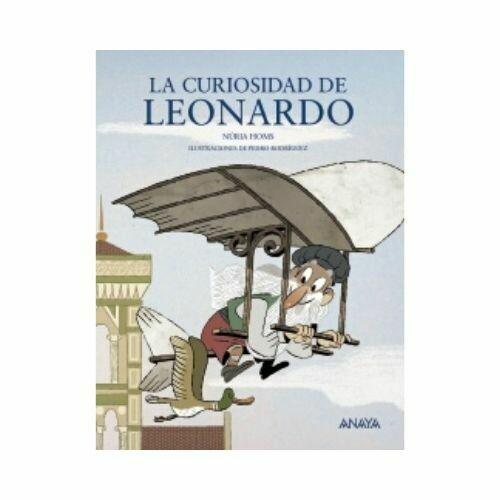 La Curiosidad de Leonardo. 8 a 12 Años. Anaya