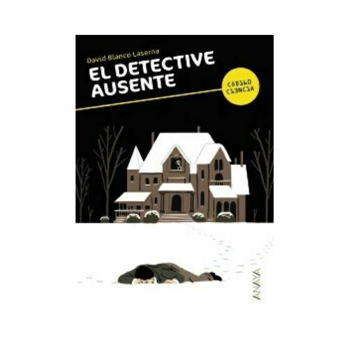 El Detective Ausente. 12 Años. Anaya