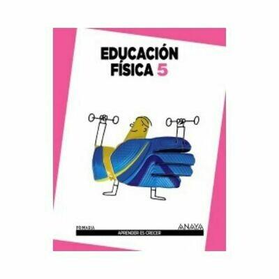 Educacion Fisica 5. Aprender es Crecer. Anaya