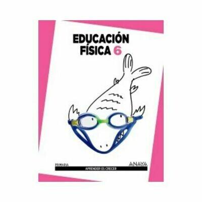 Educacion Fisica 6. Aprender es Crecer. Anaya