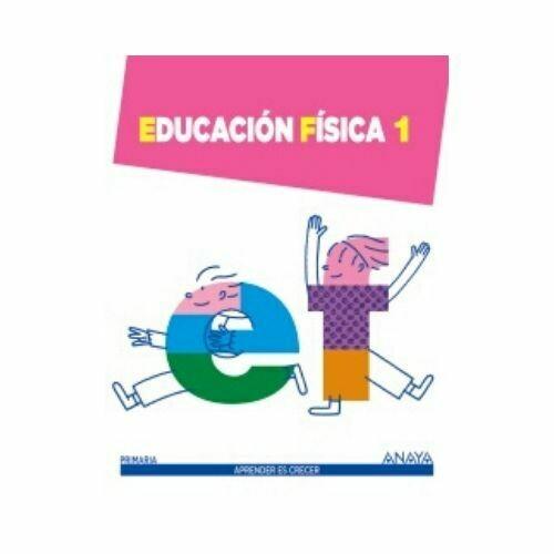 Educacion Fisica 1. Aprender es Crecer. Anaya