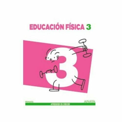 Educacion Fisica 3. Aprender es Crecer. Anaya