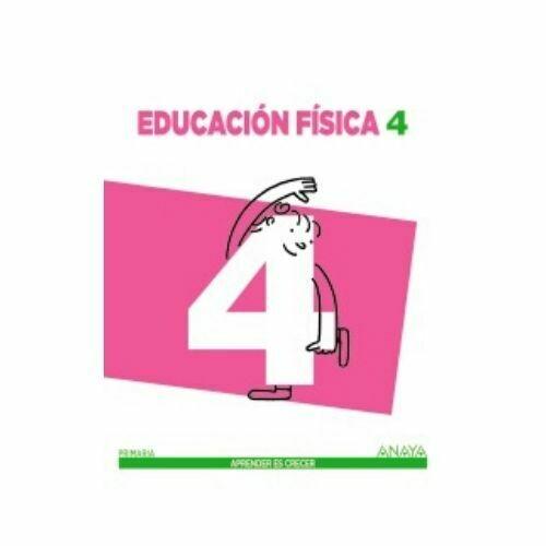 Educacion Fisica 4. Aprender es Crecer. Anaya