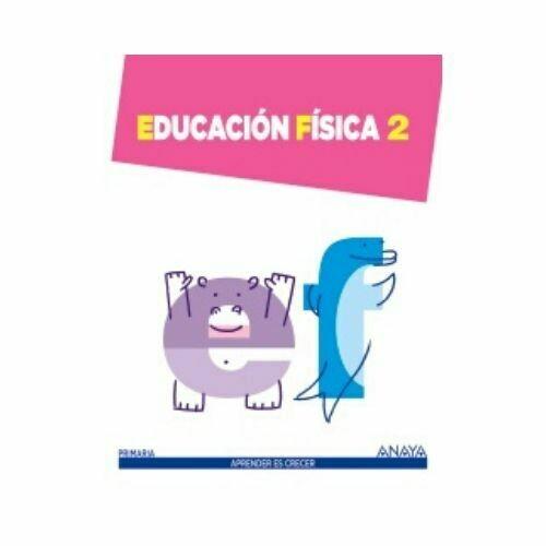 Educacion Fisica 2. Aprender es Crecer. Anaya
