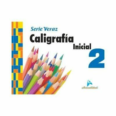 Caligrafia Inicial 2 (Actualizado). Serie Veraz. Nivel Inicial. Actualidad