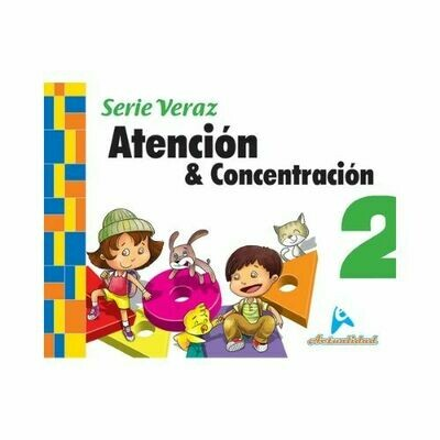 Atencion y Concentracion 2. Serie Veraz. Nivel Inicial. Actualidad
