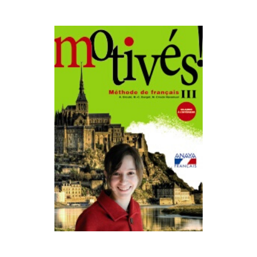 Motives! Methode de Francais 3. Anaya