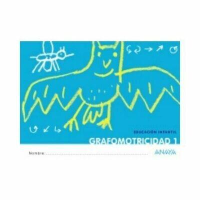Grafomotricidad 1. Educacion Infantil. Anaya
