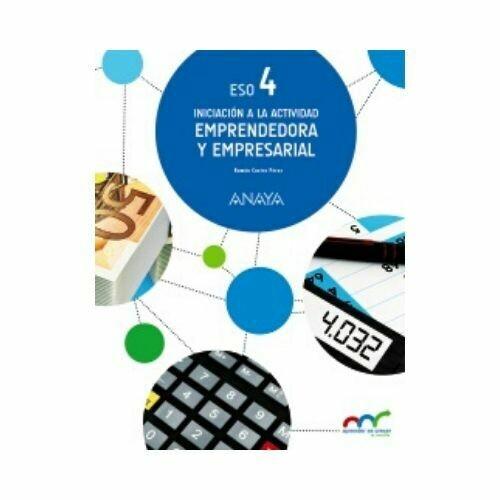 Iniciación a la Actividad Emprendedora y Empresarial 4. ESO. Anaya