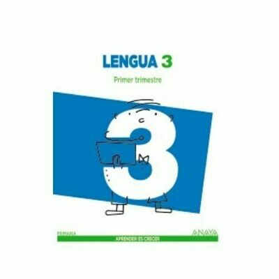 Lengua 3*. Primaria. Aprender es Crecer. Anaya