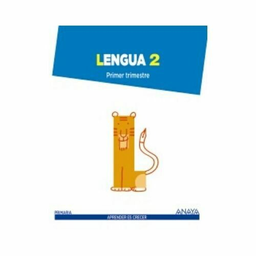Lengua 2*. Primaria. Aprender es Crecer. Anaya