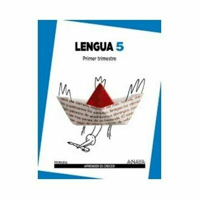 Lengua 5*. Primaria. Aprender es Crecer. Anaya