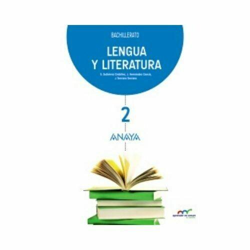 Lengua y Literatura 2. Secundaria. Anaya (Cuarto B)