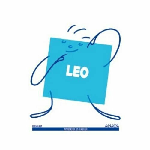 "Leo ""Aprendo a Leer"". Aprender es Crecer. Anaya"