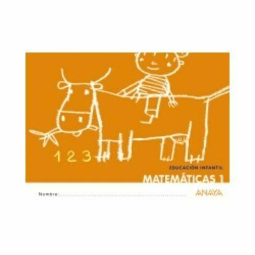 Matematica 1. Educacion Infantil. Cuadernillos que Idea. Anaya