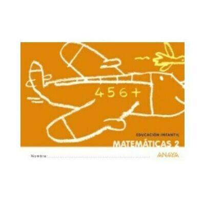 Matematica 2. Educacion Infantil. Cuadernillos que Idea. Anaya