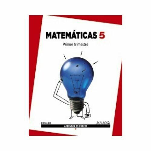 Matematicas 5. Primaria. Aprender es Crecer. Anaya