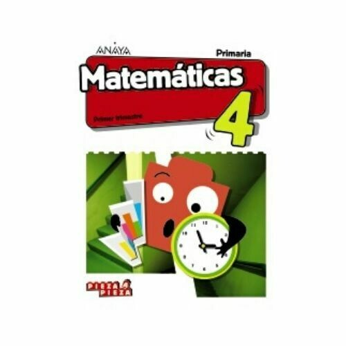 Matematicas 4. Primaria. Pieza a Pieza. Anaya