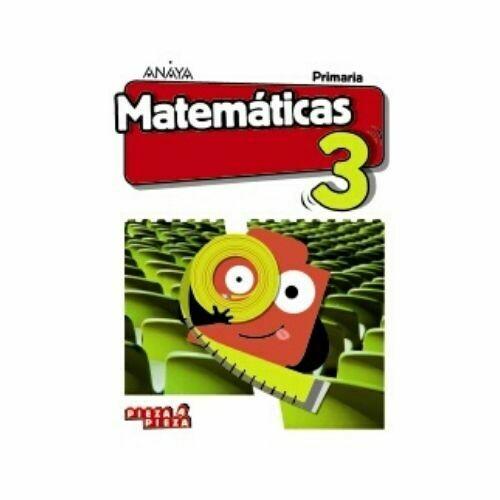 Matematicas 3. Primaria. Pieza a Pieza. Anaya