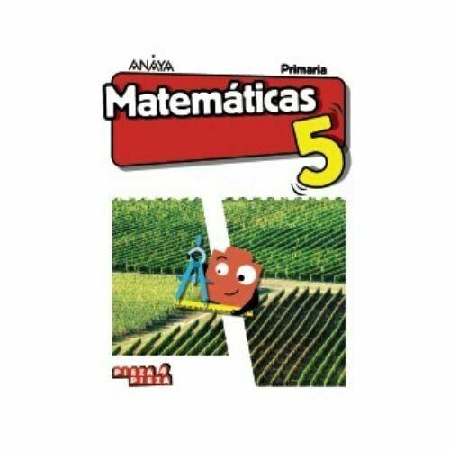 Matematicas 5. Primaria. Pieza a Pieza. Anaya