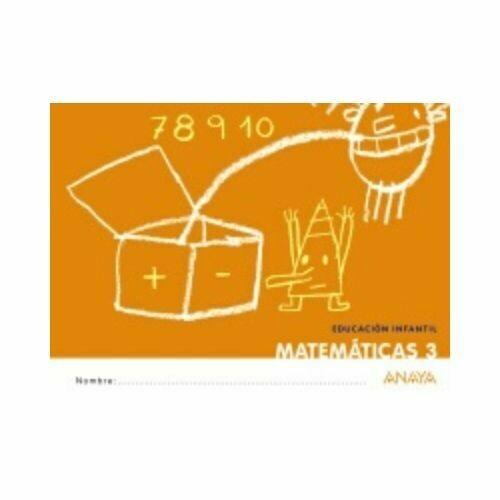 Matematica 3. Educacion Infantil. Cuadernillos que Idea. Anaya