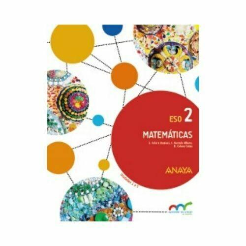 Matematicas 2. ESO. Secundaria. Aprender es Crecer en Conexion. Anaya