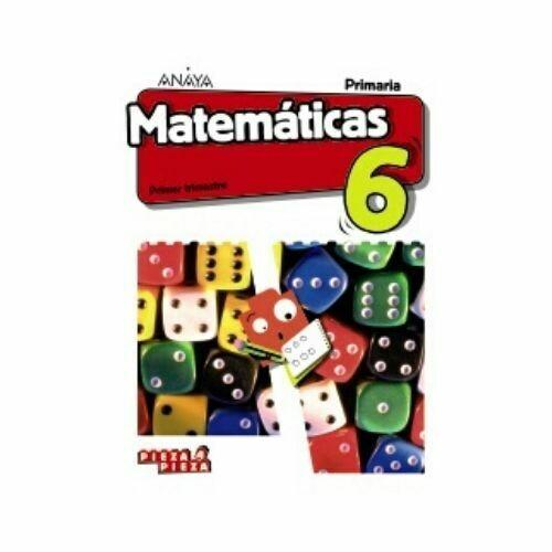 Matematicas 6. Primaria. Pieza a Pieza. Anaya