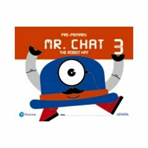 Mr. Chat The Robot Hat. 3 Años. Pearson-Anaya