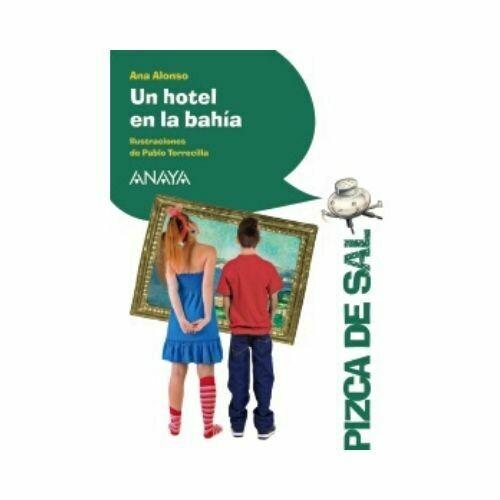 Un Hotel en la Bahia (10 Años). Pizca de Sal. Anaya