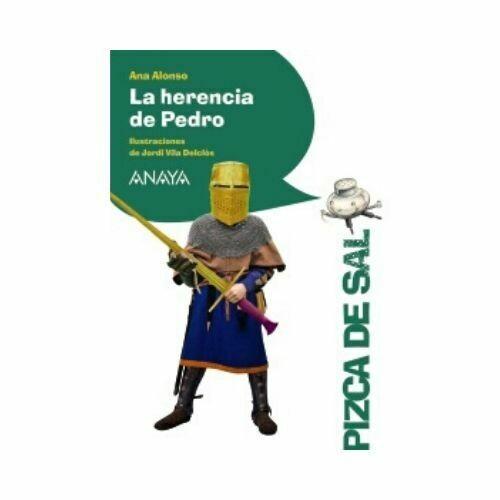 La Herencia de Pedro (10 Años). Pizca de Sal. Anaya