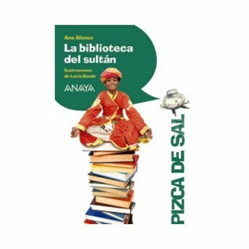 La Biblioteca del Sultan (10 Años). Pizca de Sal. Anaya