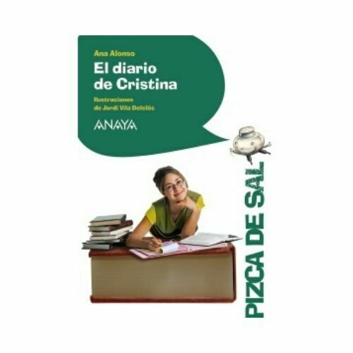 El Diario de Cristina (10 Años). Pizca de Sal. Anaya