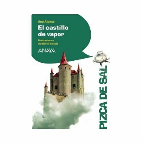 El Castillo de Vapor (10 Años). Pizca de Sal. Anaya
