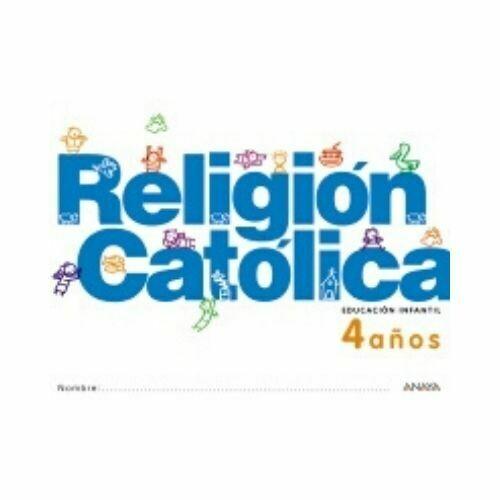 Religion Catolica 4 Años. Educacion Infantil. Anaya