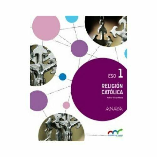 Religion Catolica 1. ESO. Secundaria. Aprender es Crecer en Conexion. Anaya