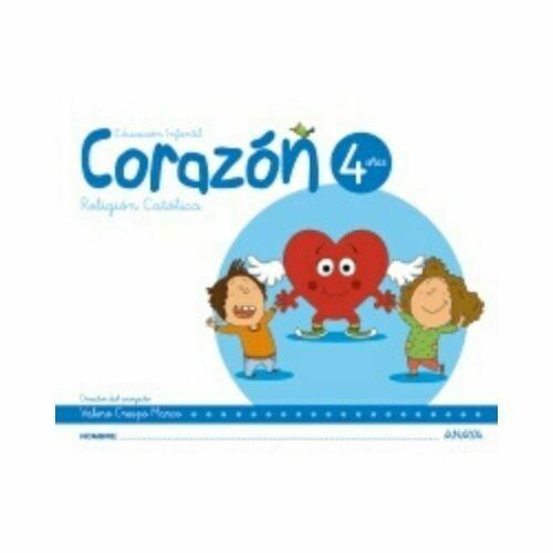 Religion Catolica Corazon 4 Años. Educacion Infantil. Anaya