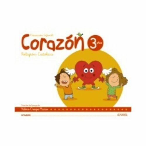 Religion Catolica Corazon 3 Años. Educacion Infantil. Anaya