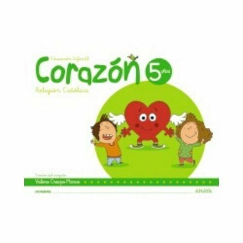 Religion Catolica Corazon 5 Años. Educacion Infantil. Anaya