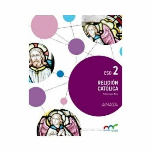 Religion Catolica 2. ESO. Secundaria. Aprender es Crecer en Conexion. Anaya