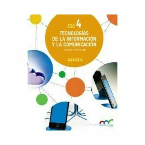 Tecnologias de la Informacion y la Comunicación 4. ESO. Secundaria. Innova. Anaya